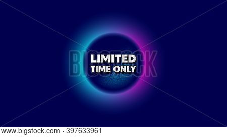 Limited Time Symbol. Abstract Neon Background With Dotwork Shape. Special Offer Sign. Sale. Offer Ne