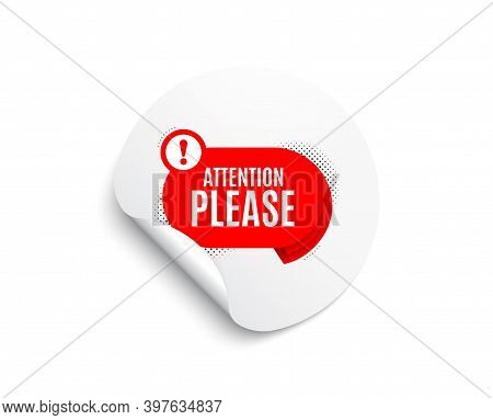 Attention Please Banner. Circle Sticker With Offer Banner. Warning Chat Bubble Sticker. Special Offe
