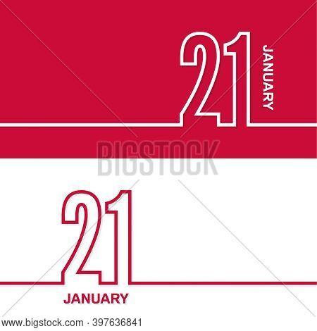 January 21. Set Of Vector Template Banners For Calendar, Event Date.
