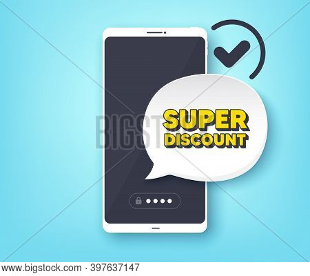 Super Discount Symbol. Mobile Phone With Alert Notification Message. Sale Sign. Advertising Discount