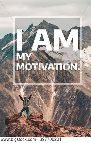 Inspirational And Motivational Quote. I Am My Motivation. Background With Landscape Of Mountains
