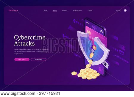 Cybercrime Attack Isometric Landing Page. Smartphone Screen With Cracked Shield And Coins Scatter Fr