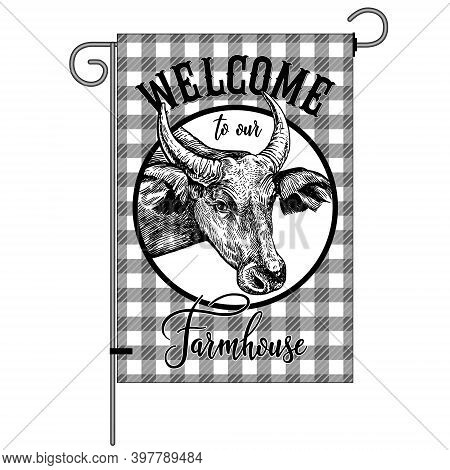 Farm Flag. Welcome To Our Farmhouse. Cow Head Close Up And Check Pattern. Farm Animal And Lumberjack