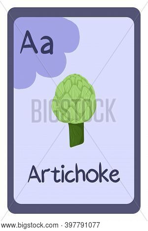 Colorful Alphabet Letter A - Artichoke. Phonics Flashcard. Food Themed Abc Cards For Teaching Readin