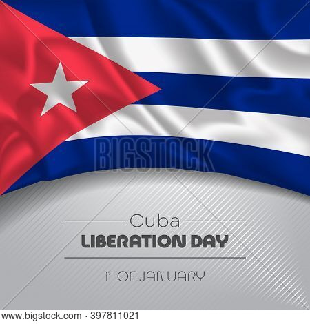 Cuba Happy Liberation Day Greeting Card, Banner Vector Illustration