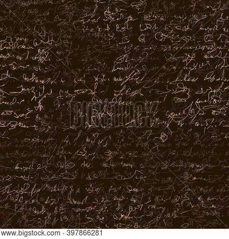 Seamless Patern With Imaginary Abstract Handwritten Text. Golden Ink On Dark Brown Background. Good