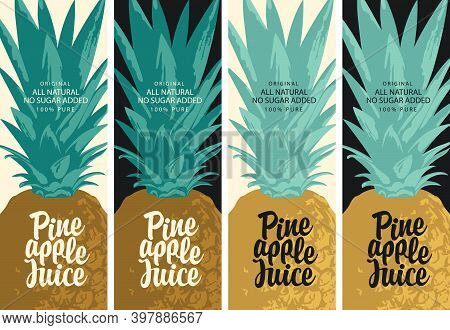 Set Of Four Labels For Natural Pineapple Juice With Decorative Pineapple And Calligraphy Inscription