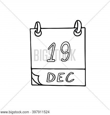 Calendar Hand Drawn In Doodle Style. December 19. International Day To Assist The Poor, Date. Icon,