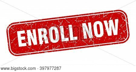 Enroll Now Stamp. Enroll Now Square Grungy Red Sign.