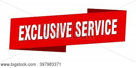 Exclusive Service Banner Template. Exclusive Service Ribbon Label Sign