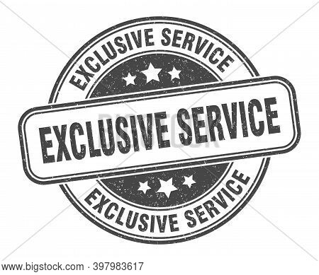 Exclusive Service Stamp. Exclusive Service Round Grunge Sign. Label