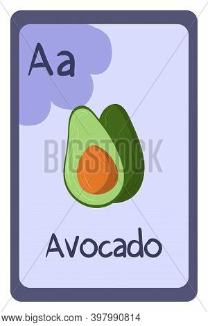 Colorful Alphabet Letter A - Avocado. Phonics Flashcard. Food Themed Abc Cards For Teaching Reading