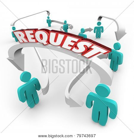 Request word in red 3d letters on arrows connecting or linking people, coworkers, colleagues, friends or peers in a professional or social network
