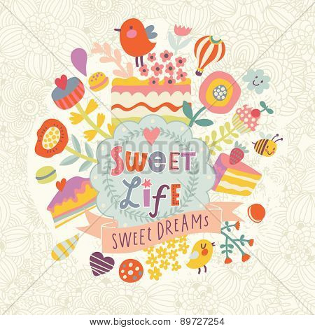 Awesome vector background with cakes, flowers, air balloon, hearts and birds. Lovely background in bright colors. Sweet life and dreams concept card