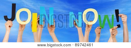 People Hands Hold Colorful Word Join Now Blue Sky