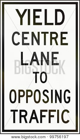 Yield Centre Lane To Opposing Traffic In Canada
