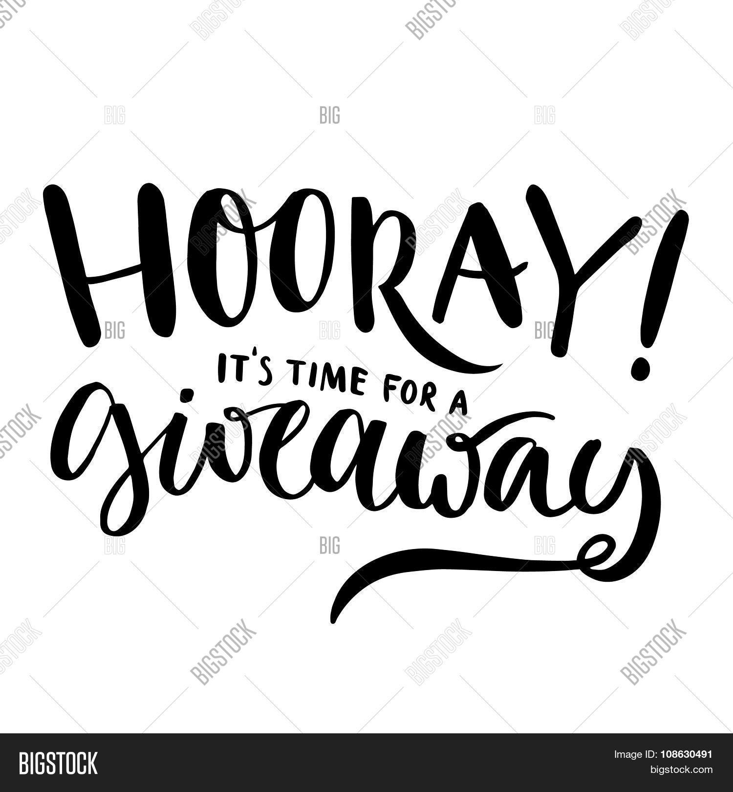 Hooray, Time Giveaway Vector & Photo (Free Trial) | Bigstock