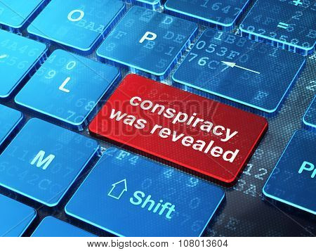 Politics concept: Conspiracy Was Revealed on computer keyboard background
