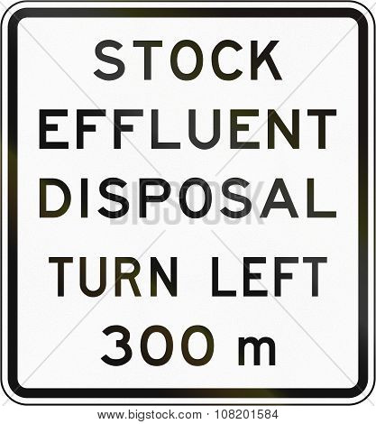 New Zealand Road Sign - Stock Effluent Disposal Point Ahead Turning Left In 300 Metres
