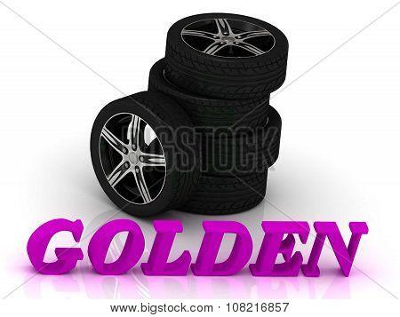 Golden- Bright Letters And Rims Mashine Black Wheels