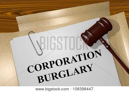 Corporation Burglary Concept