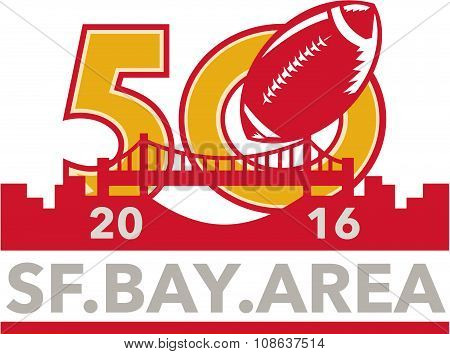 50 Pro Football Championship Sf Bay Area 2016