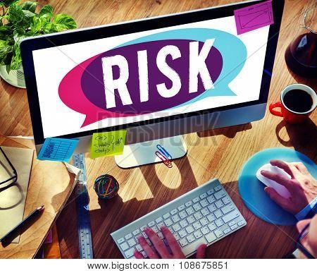 Risk Dangerous Hazard Gamble Unsure Concept