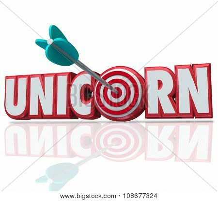 Unicorn word in red 3d letters and an arrow in the target or bull's eye to illustrate hunting, searching for and finding the rare breed of employee, innovator or leader for your company or business