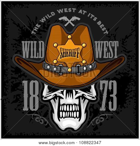 Cowboy Skull in the Hat and Sheriffs star on grunge background poster