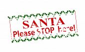 Rubber stamp with text Santa please stop here inside vector illustration poster