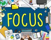 Focus Determine Centre Concentrate Point Concept poster