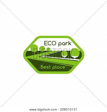 Eco park or green village landscape icon for gardening association or company template. Vector isolated symbol of parkland square, forest trees or garden and woodlands for eco nature environment