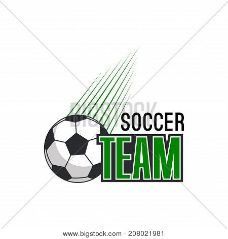 Soccer team icon for football tournament or sport club badge design of flying football ball with speed green trace. Vector symbol for football or soccer league club championship or sport game contest