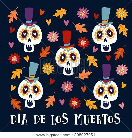 Dia de Los Muertos greeting card, invitation. Mexican Day of the Dead. Ornamental sugar skulls with hat and autumn leaves and flowers, hand drawn vector illustration, background.