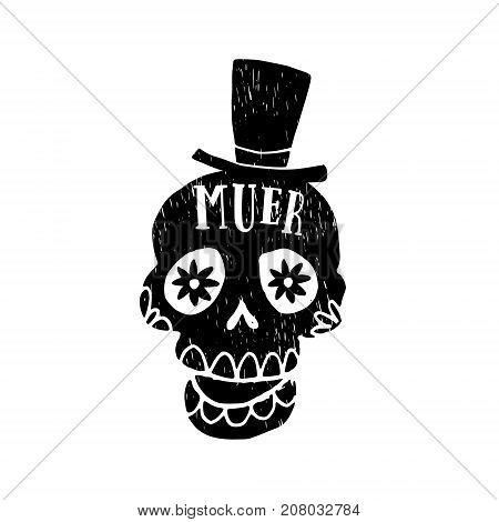 Dia de Los Muertos greeting card, invitation. Mexican Day of the Dead. Grunge black orrnamental skull with hat, hand drawn isolated vector illustration on white background.