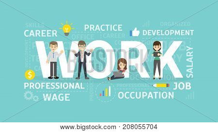 Work concept illustration. Idea of occupation, wage and career.