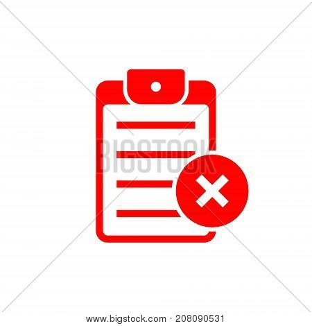 Checklist rejected red icon. Clipboard with failed task symbol. Vector flat illustration.