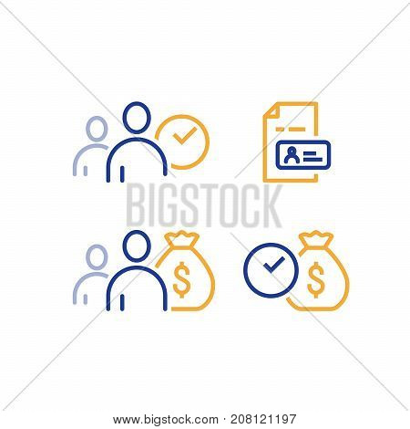 Quick and easy loan, fast money providence, business and finance services, timely payment, financial solution, client waiting, person identity card, vector icon