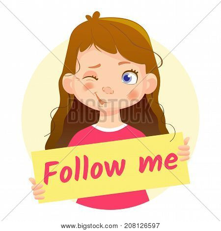 Follow me message on white background. Girl holding Follow me poster-Wink