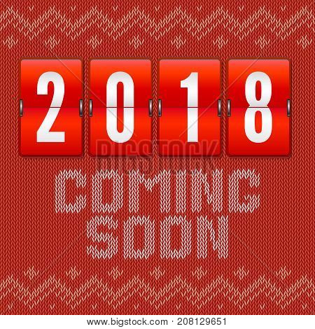 Coming soon 2018 new year, concept of card on the background of the knitted pattern. Analog year counter on backdrop of scandinavian or russian style knitted embroidery pattern. 3D illustration.