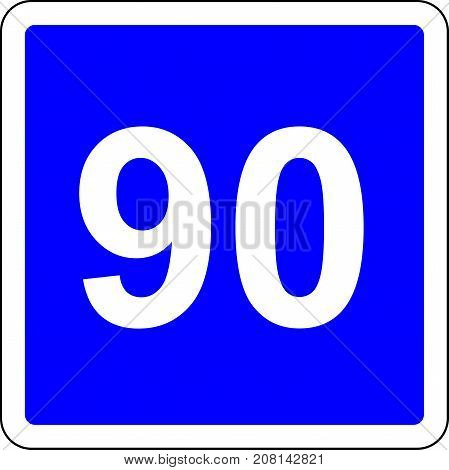 Road sign with suggested speed of 90 km/h