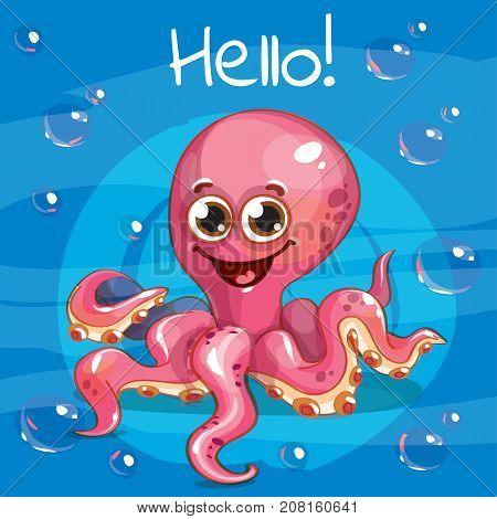 Vector illustration of cute cartoon hapy fun octopus. Greeting card, postcard. Hello.