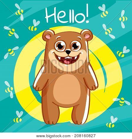 Vector illustration of cute cartoon hapy fun bear. Greeting card, postcard. Hello.