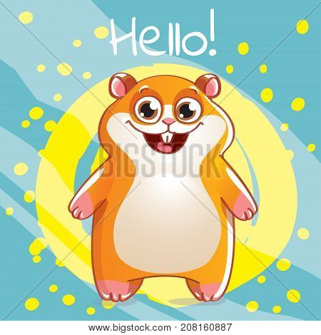 Vector illustration of cute cartoon hapy fun hamster. Greeting card, postcard. Hello.