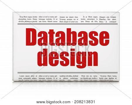 Programming concept: newspaper headline Database Design on White background, 3D rendering