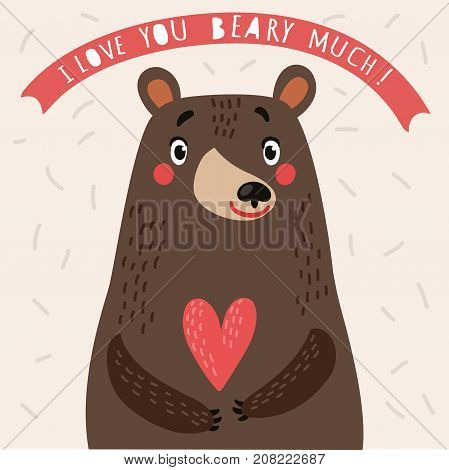 Bear and heart. Loving Bear. Card for lovers