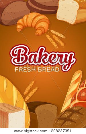 Poster template with bread products. Rye bread and pretzel, pita and croissant, wheat and whole grain bread, bagel, toast bread, french baguette for design menu bakery.