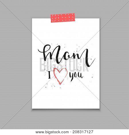 Mom I Love You  - Hand Drawn Calligraphy Sticker.