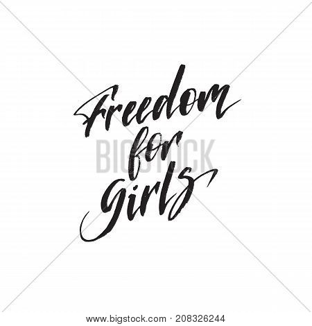 Inspirational quote Freedom for girls. Hand lettering design element. Ink brush calligraphy. Vector illustration