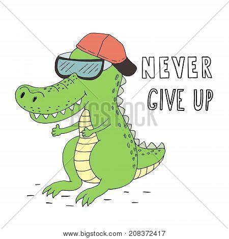 Never give up card. Hand Drawn cute cartoon Smiling crocodile